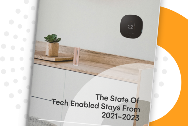 The State Of Tech-Enabled Stays From 2021-2023